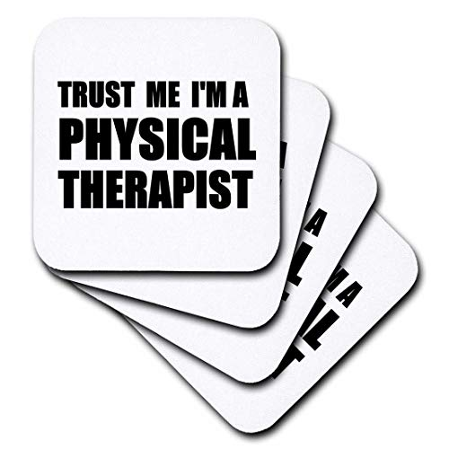 3dRose Trust me Im a Physical Therapist. Therapy work humor. Funny job gift - Soft Coasters, set of 4