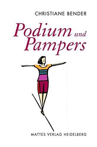 Podium und Pampers