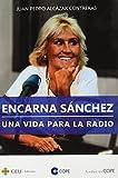 Encarna Sánchez: Una vida para la Radio: 3 (COPE)