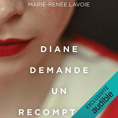 Diane demande un recomptage [Diane Asks for a Recount] cover art