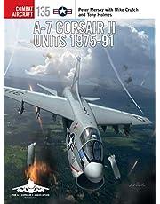 A-7 Corsair II Units 1975-91 (Combat Aircraft)