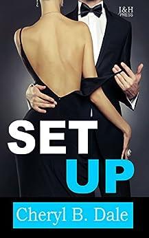 Set Up by [Cheryl B. Dale]