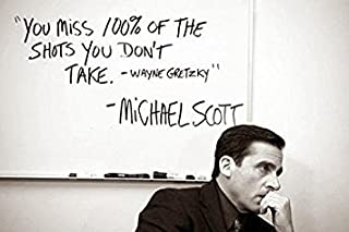 "Michael Scott's Funny Motivational Poster.You Miss 100%."" Print 12 X 18 inch, Rolled"