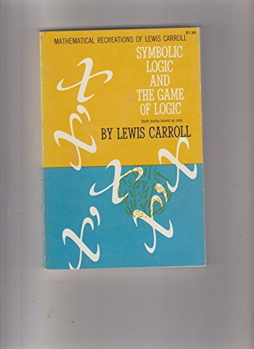 Download Symbolic Logic and the Game of Logic - . Dover. 1958. B006MGPFVU