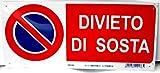 CARTELLO DIVIETO DI SOSTA IN PLEXIGLASS ROSSO