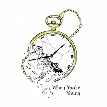 When You're Young