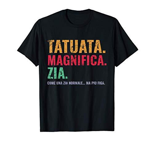 Zia Tatuata Migliore Zia Del Mondo Frase Divertente Zia 2021 Maglietta