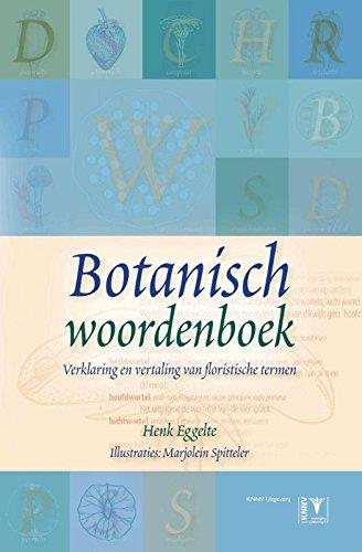Botanisch woordenboek: verklaring en vertaling van floristische termen