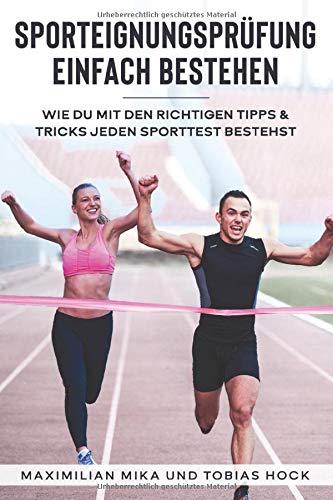 Sporteignungsprüfung einfach bestehen: Wie Du mit den richtigen Tipps & Tricks jeden Sporttest bestehst