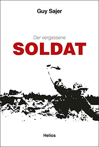 Der vergessene Soldat: Autobiographie