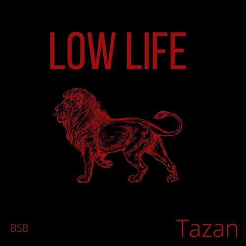 Low life [Explicit]