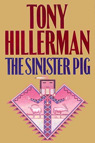 The Sinister Pig (A Leaphorn and Chee Novel Book 16) (English Edition)