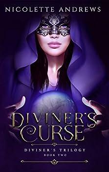 Diviner s Curse  Diviner s Trilogy Book 2
