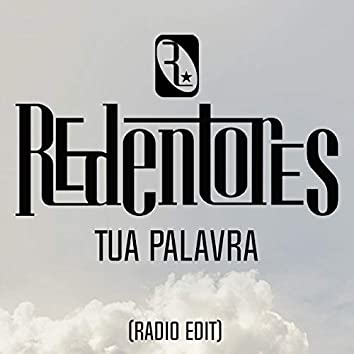 Tua Palavra (Radio Edit)