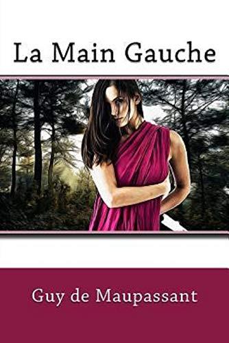 La Main Gauche Annoté (French Edition)