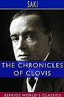 The Chronicles of Clovis (Esprios Classics)