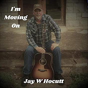 I'm Moving On