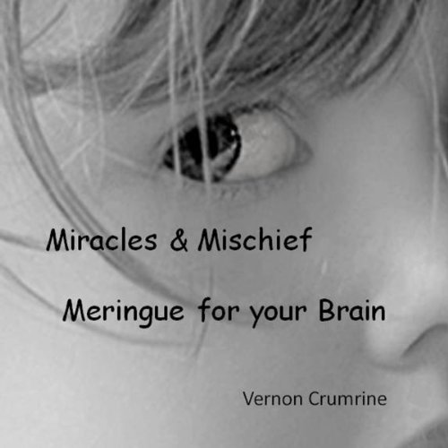 Miracles & Mischief audiobook cover art