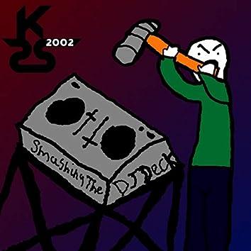 Smashing the DJ Deck