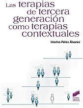 Las terapias de tercera generación como terapias contextuales: 40 (Manuales de psicología)