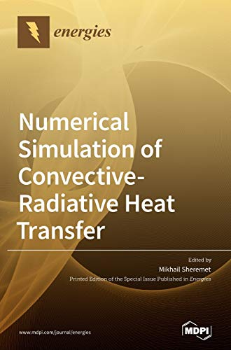 Numerical Simulation of Convective-Radiative Heat Transfer