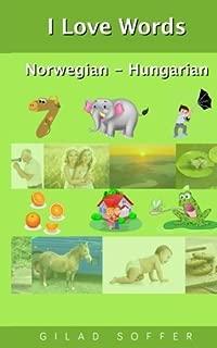 I Love Words Norwegian - Hungarian (Norwegian Edition)