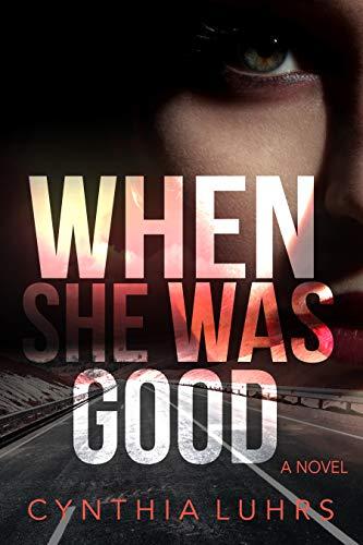 When She Was Good (Hope Jones Book 3)