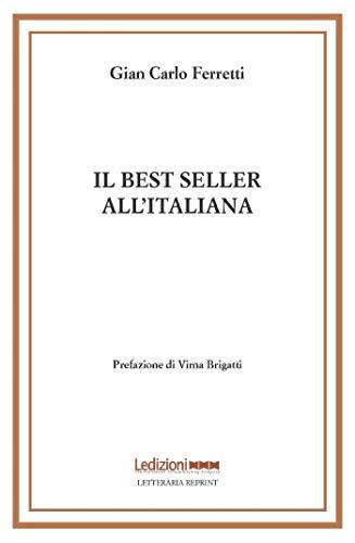 Il best seller all'italiana: Fortune e formule del romanzo «di qualità»