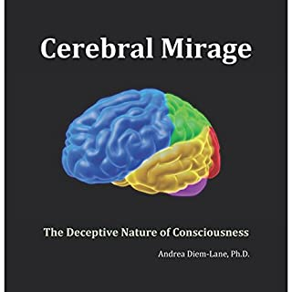 Cerebral Mirage: The Deceptive Nature of Awareness cover art
