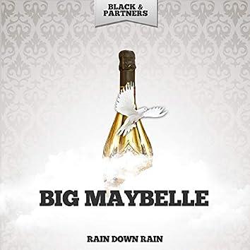 Rain Down Rain