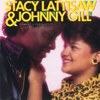 Stacy Lattisaw & Johnny Gill Perfect Combination