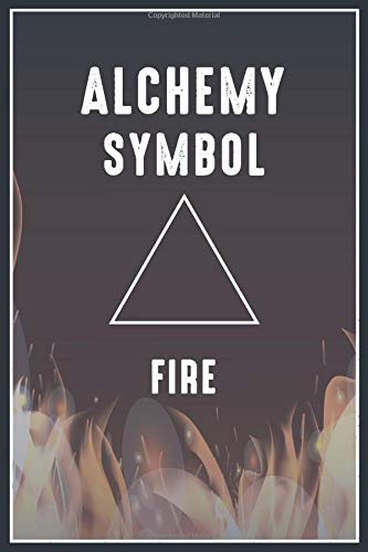 Alchemy Fire Symbol: Lined Notebook / Journal Gift, Alchemy Symbols , 110 Pages, 6x9, Soft Cover, Matte Finish