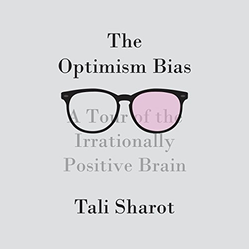 The Optimism Bias audiobook cover art