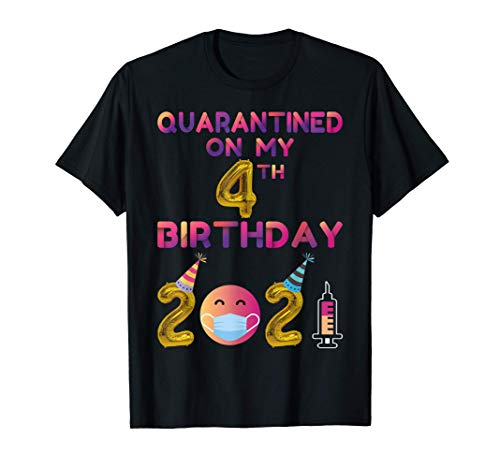 Quarantined on My 4th Birthday 2021 T-Shirt