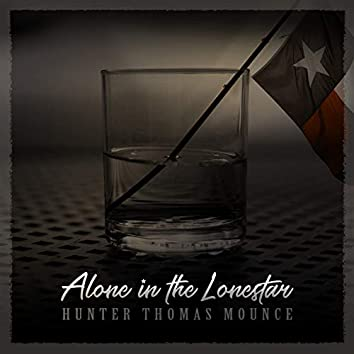 Alone in the Lone Star