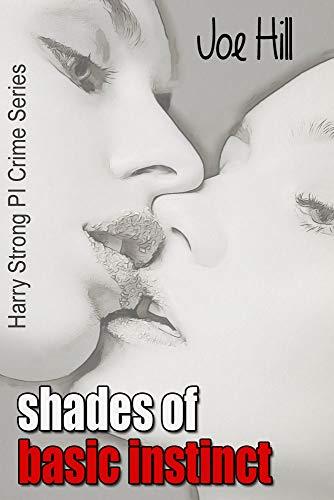 Shades of Basic Instinct