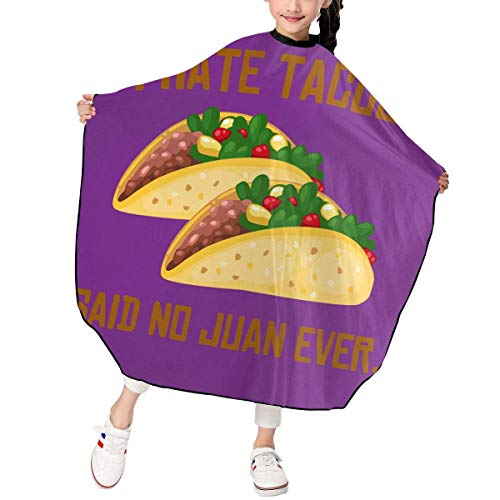 Children Kids Haircut Barber Cape Cover For Hair Cutting I HATE TACOS Said No Juan Ever