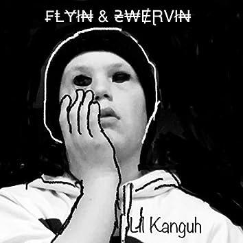 Flyin & Swervin