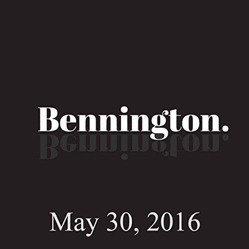 Bennington Archive, May 30, 2016 cover art