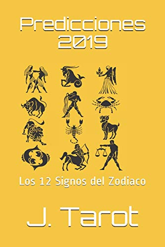 Predicciones 2019: Los 12 Signos del Zodiaco (Horóscopo 2019)