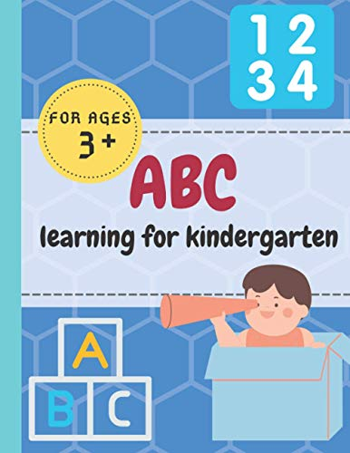 ABC Learning For Kindergarten: Preschool Handwriting Practice For Kids - Alphabet Coloring Letters - Flash Learning Book with Lined Pages To Repeat - For Children Ages 3+ 54 Pages & Certificate inside