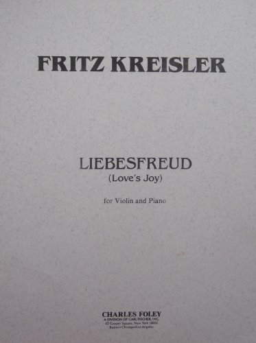 Kreisler - Liebesfreud, Love's Joy, for Violin and Piano