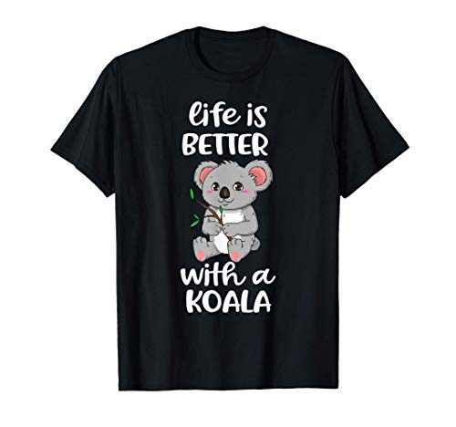 Life Is Better With A Koala Bear Lover Gift Maglietta