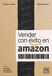 Vender con éxito en Amazon (Colección Acción Empresarial)