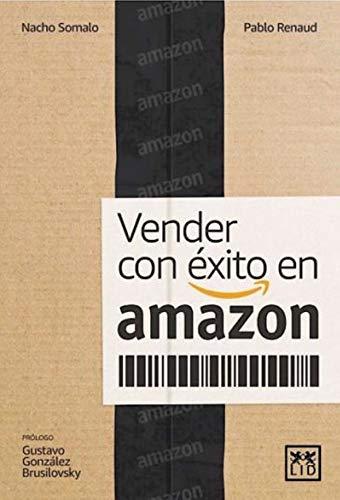 Vender con éxito Amazon (Colección Acción Empresarial)