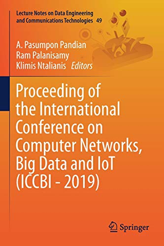 Proceeding of the International Conference on Computer Networks, Big Data and Iot (Iccbi - 2019)