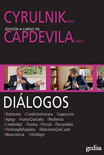 Diálogos. Cyrulnik y Capdevila