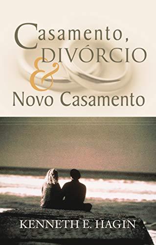 Casamento, Divórcio & Novo Casamento