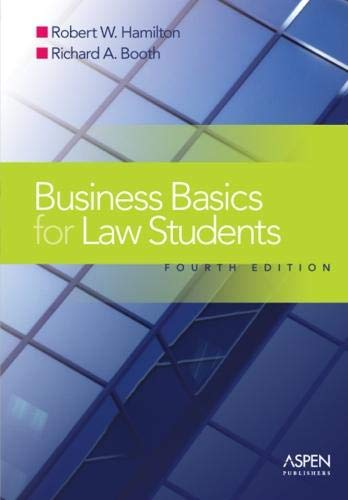 Business Basics for Law Students, Fourth Edition...