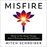 Misfire: What to Do When Things Aren't Running on All Cylinders...